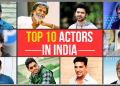 Top 10 Actors in India