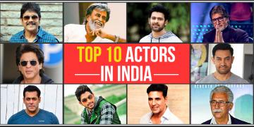 Top 10 Actors in India