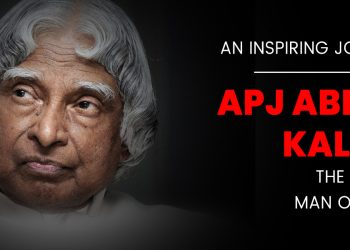 An Inspiring Journey of APJ Abdul Kalam - The Missile Man of India
