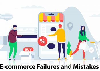 Top 10 Reasons for E commerce Failures and Mistakes