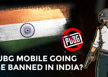 PUBG Mobile Going To Be Banned