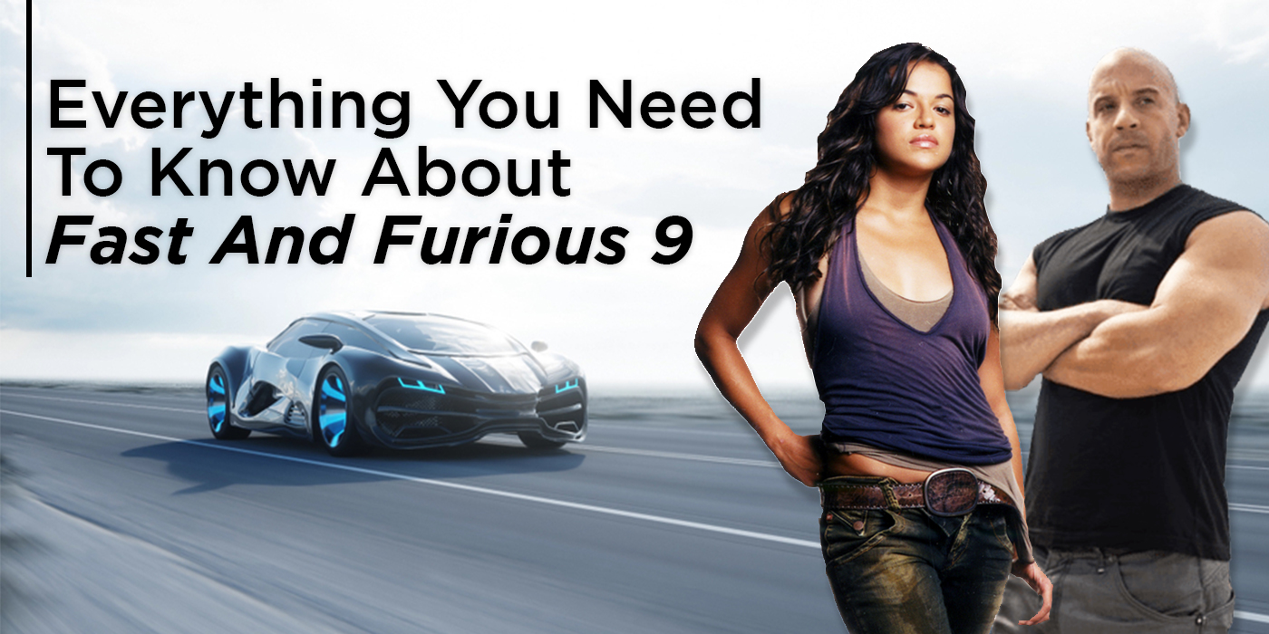Fast and Furious 9 Movie (2021)   Release Date & Cast ...