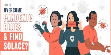 How To Overcome Pandemic Blues And Find Solace