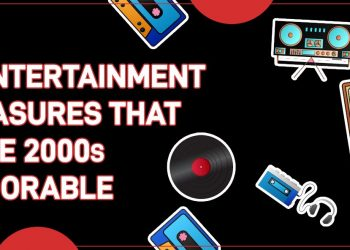 10 Entertainment Treasures That Made 2000s Memorable