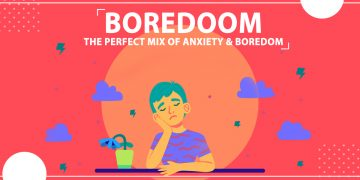 Boredoom - The Perfect Mix Of Anxiety And Boredom