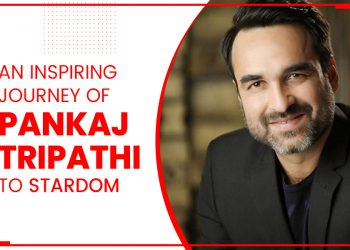 An Inspiring Journey Of Pankaj Tripathi To Stardom