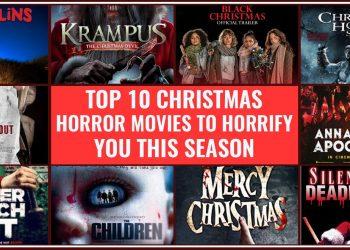Top 10 Christmas Horror Movies To Horrify You This Season