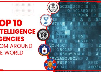 Top 10 Intelligence Agencies From Around The World