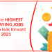 The highest paying job to look forward in 2021