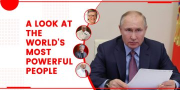 A Look At The World's Most Powerful People