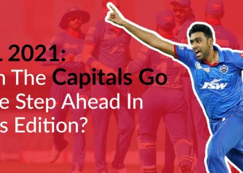 IPL 2021 - Can The Capitals Go One Step Ahead