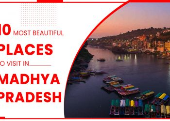 10 Most Beautiful Places To Visit In Madhya Pradesh-FI