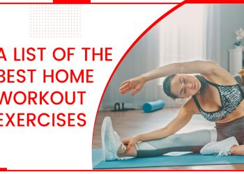 A List Of The Best Home Workout Exercises