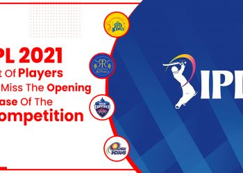 IPL 2021 List Of Players To Miss The Opening Phase Of The Competition