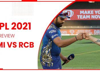 IPL 2021: Preview MI vs RCB