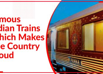 Famous Indian Trains, The Pride of India